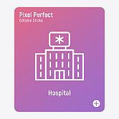 Hospital building thin line icon. Nursing house, geriatrics. Pixel perfect, editable stroke. Vector illustration.