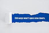 Old ways won't open new doors.