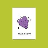 Simple illustration with fruit and funny phrase. So grape-ful for you. Illustration with happy grape and smart tagline