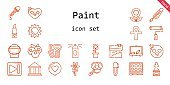 paint icon set. line icon style. paint related icons such as next, love, blackboard, paint roller, color, blueberries, cross, sculpture, quill, lipstick, eyedropper, house, sun, heart, flower, bucket, watercolor