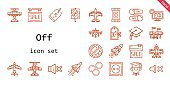 off icon set. line icon style. off related icons such as silent, sale, makeup remover wipes, graduation, price, graduate, airplane, discount, mute, socket, space shuttle, switch,