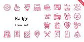 badge icon set. line icon style. badge related icons such as brush, german, buttons, lighthouse, certificate, cabin, banner, menu, bowling, radio, button, phantom, promotions, graduate, price tag, shopping cart, medal