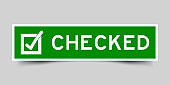 Square green color label with checked word and check mark icon on white background