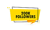 200 k followers. Origami style speech bubble banner. Sticker design template with 200 k followers text. Vector EPS 10. Isolated on white background