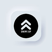 Swipe up icon. Social media button. Scroll pictogram. Arrow up logo. Neumorphic UI UX white user interface web button. Neumorphism. Vector EPS 10