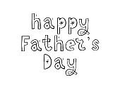 Happy father's day. Lettering. funny font text holiday