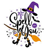 I put a spell on you - Halloween Witch quote on white background with broom, bats and witch hat