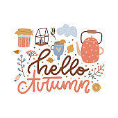Hello Autumn hand drawn lettering with hot teapot, cup, jam and fallen leaves. Hand drawn phrase with cute and cozy design elements, decorative dots. Fall season vector illustration.