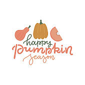 Happy Pumpkin Spice Season - lettering quote with cute pumpkins. Cozy calligraphy greeting card. Colored trendy cute flat illustration.