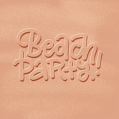 beach party banner. New trendy realistic sand texture if letters and background . Season vacation, weekend, holiday logo. Summer Time concept. Vector hand drawn Lettering. Traveling poster.