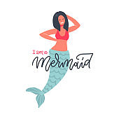 Hand drawn mermaid illustration with funny lettering text - I am a Mermaid. Concept for swimming textile design. Hand drawn isolated flat vector illustration.