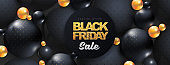 Black friday sale posters with 3D abstract black and gold spheres on dark black background. Typography poster. Vector illustration