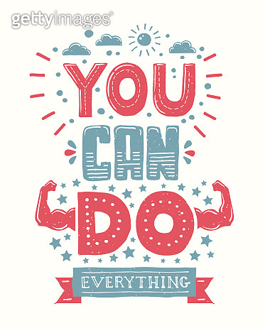 You can do everything - motivation quote poster