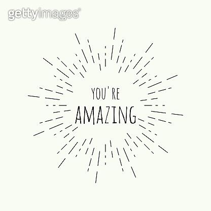 Phrase be amazing.