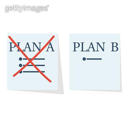 Plan B. Second plan. Plan A failed.
