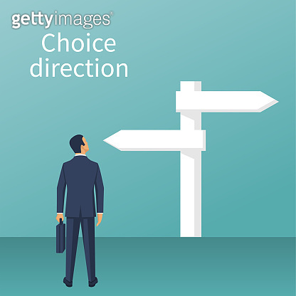 Direction choosing. Businessman standing sign with arrows