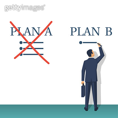 Plan B. Businessman passes to the second plan