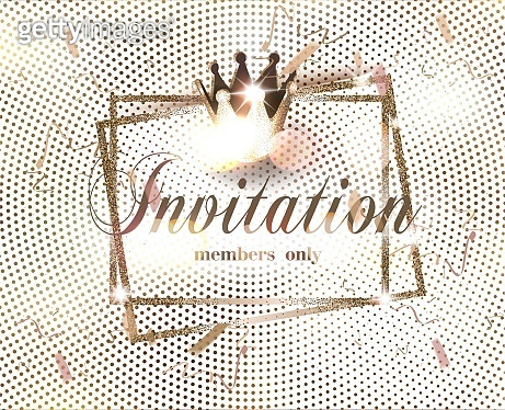 Elegant invitation card with halftone effect background , golden crown and confetti. Vector illustration