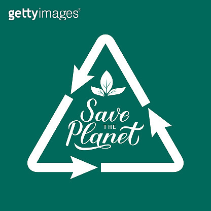 Save the Planet calligraphy lettering with recycle sign on green background. Eco and environment motivational poster. Earth day vector illustration. Template for banner, logo design, flyer, etc.