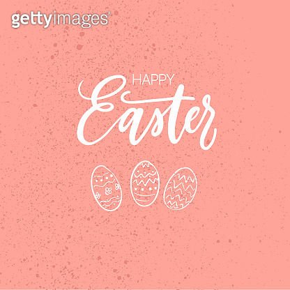 Happy Easter! Hand drawn eggs with modern calligraphy lettering.