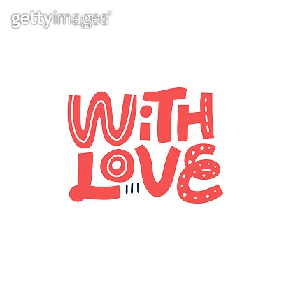 With love hand drawn vector lettering