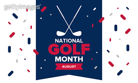 National Golf Month in United States. Celebrated annually in August. Month when golfers share their experiences. Golf club. Play games, training. Poster, greeting card, banner and background. Vector