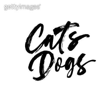 Cats, dogs handwritten black calligraphy