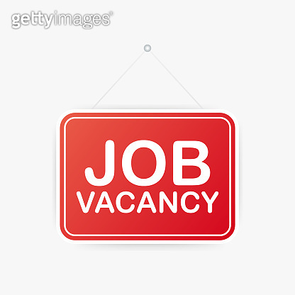 Job vacancy hanging sign on white background. Sign for door. Vector illustration.