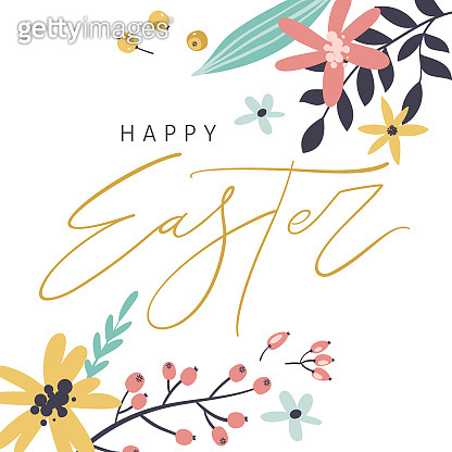 Happy Easter greeting card with handwritten phrase, flowers, leaves and berries. Handwritten modern brush calligraphy.