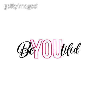 Be you tiful calligraphy
