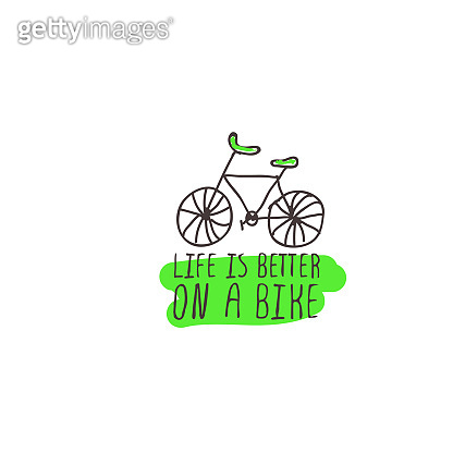 Hand Drawn Slogan with Bicycle Isolated on White Background