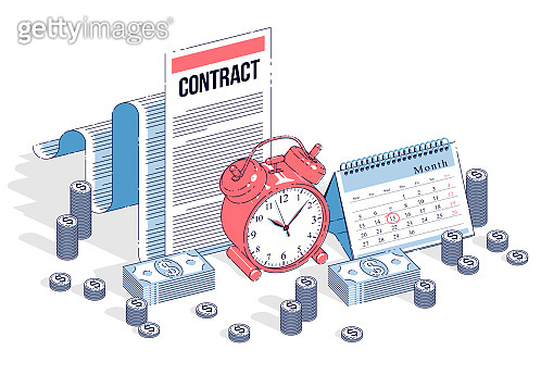 Deadline concept, table Clock and Calendar with cash money stacks and paper Contract isolated on white background. Isometric vector business and finance illustration, 3d thin line design.