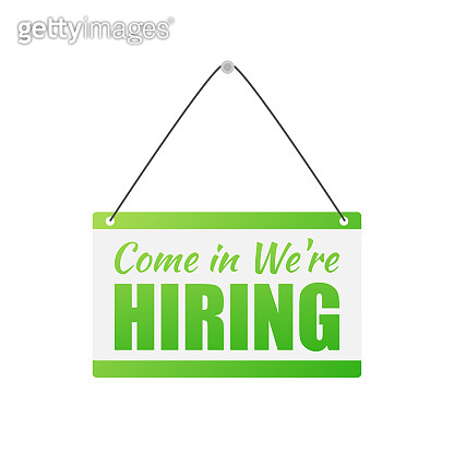 Come in We're hiring hanging sign on white background. Sign for door. Vector stock illustration.