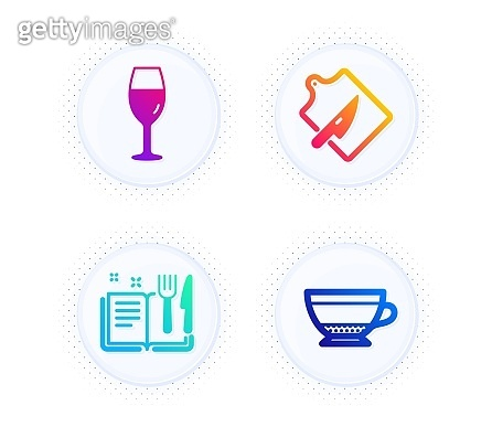 Cutting board, Wineglass and Recipe book icons set. Dry cappuccino sign. Knife, Burgundy glass, Food. Vector