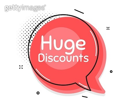 Huge Discounts. Special offer price sign. Vector