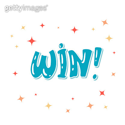 win vector congratulation. banner template with lettering composition Greeting card. Typography for banner, poster or clothing design. Vector invitation.