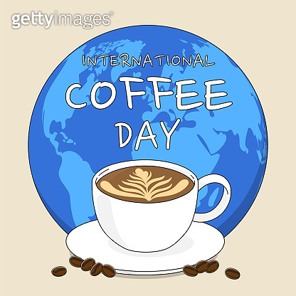 International Coffee Day concept with earth, coffee cup and coffee beans. Vector illustration