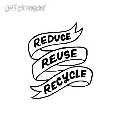 Reduce, reuse, recycle hand lettering inscription in ribbon banner