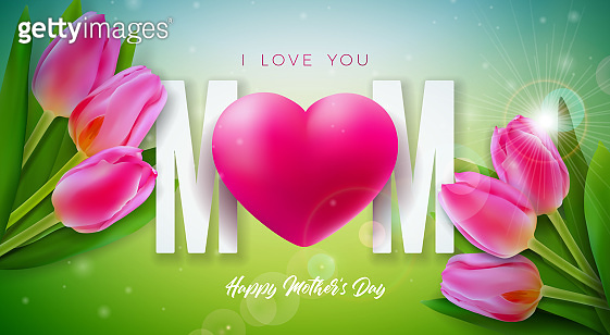 I Love You Mom. Happy Mother's Day Greeting Card Design with Tulip Flower and Red Heart on Shiny Spring Background. Vector Celebration Illustration Template for Banner, Flyer, Invitation, Brochure, Poster.