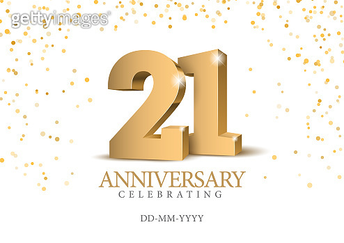 Anniversary 21. gold 3d numbers.