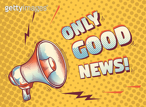 Only good news - colorful drawn sign with megaphone