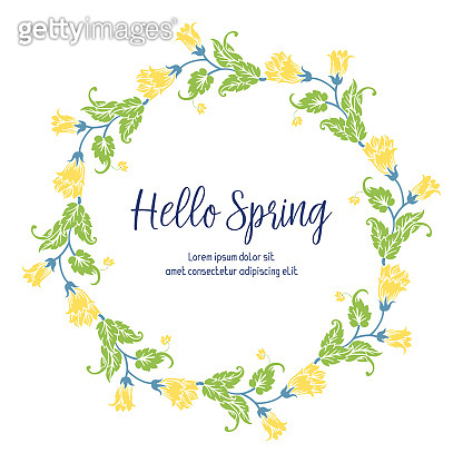 Modern shape of hello spring greeting card, with unique pattern of leaf and yellow wreath frame. Vector
