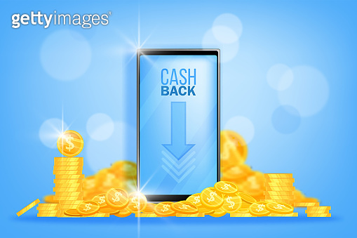 Cash back and saving money offer concept with golden dollar coins pile, stack, smartphone screen, arrow.