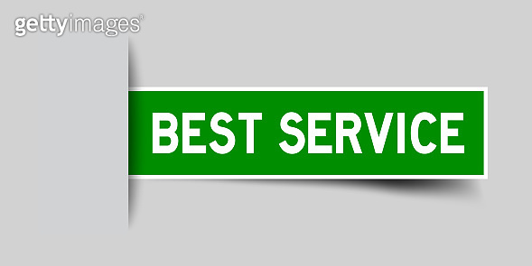 Label sticker green color in word best service that inserted in gray background