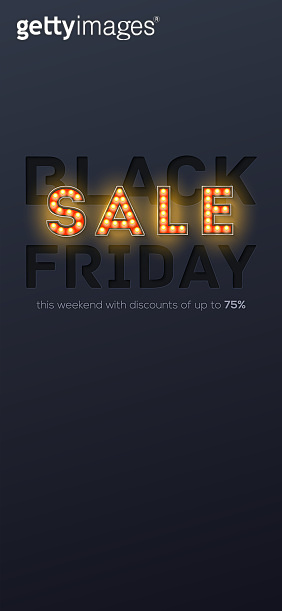 Sale, Black Friday. Paper carving and retro bulbs lighting. Screen background for advertising. Vector illustration in phone X size. Template for smartphones or vertical banners. Phone UI