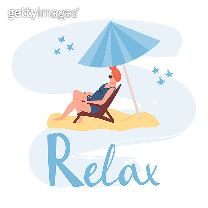 Relax vector card template with hand drawn lettering. Woman in swimming suit sits in sunbed on the beach flat illustration.