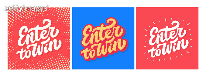 Enter to win. Set of vector lettering banners.