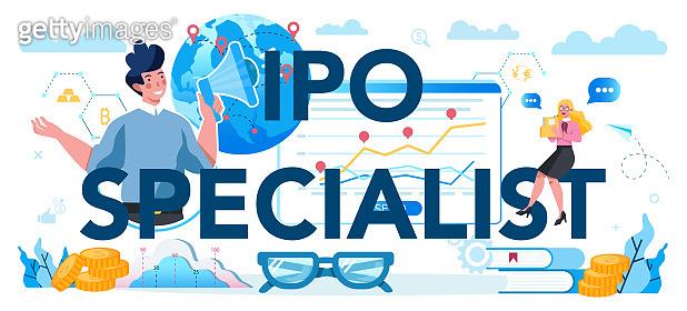 Initial Public Offerings specialist typographic header concept. IPO consultant. Investing