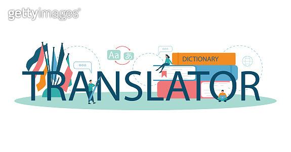 Translator and translation service typographic header concept. Polyglot translating