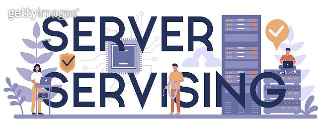 Server servising typographic header concept. System administrator